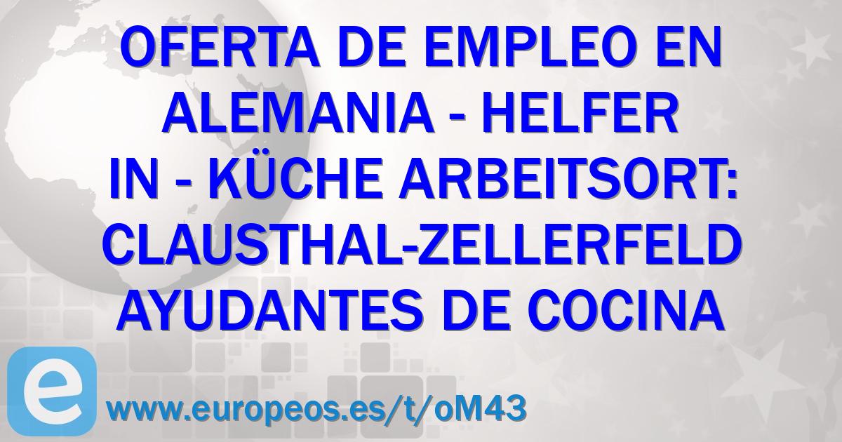 Oferta de empleo helfer in k che arbeitsort clausthal - Ofertas de ayudante de cocina ...