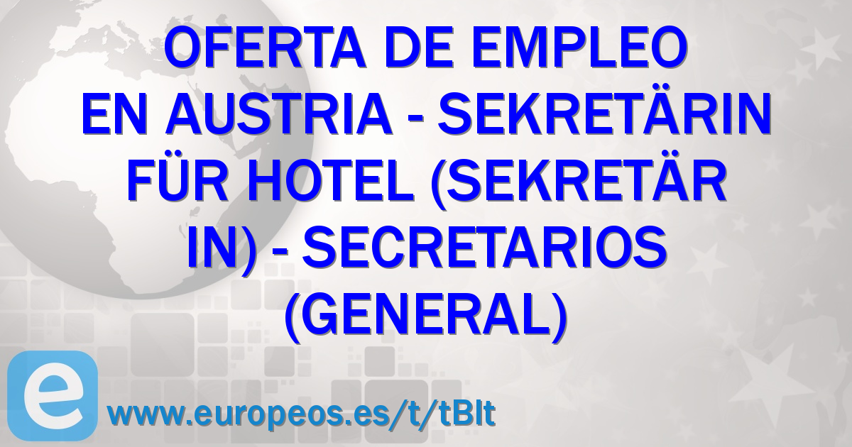 Sekretärin für Hotel (Sekretär/in). Austria (21 de Julio de 2018)