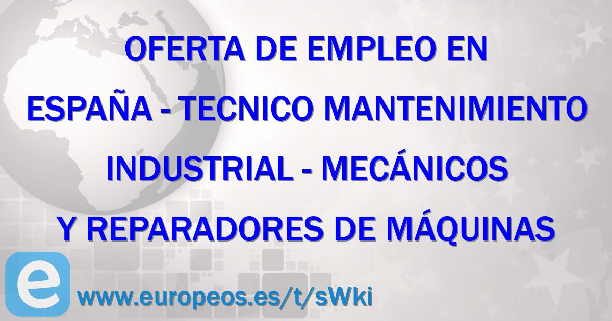 Tecnico mantenimiento industrial comunidad de madrid - Trabajo de jardinero en madrid ...