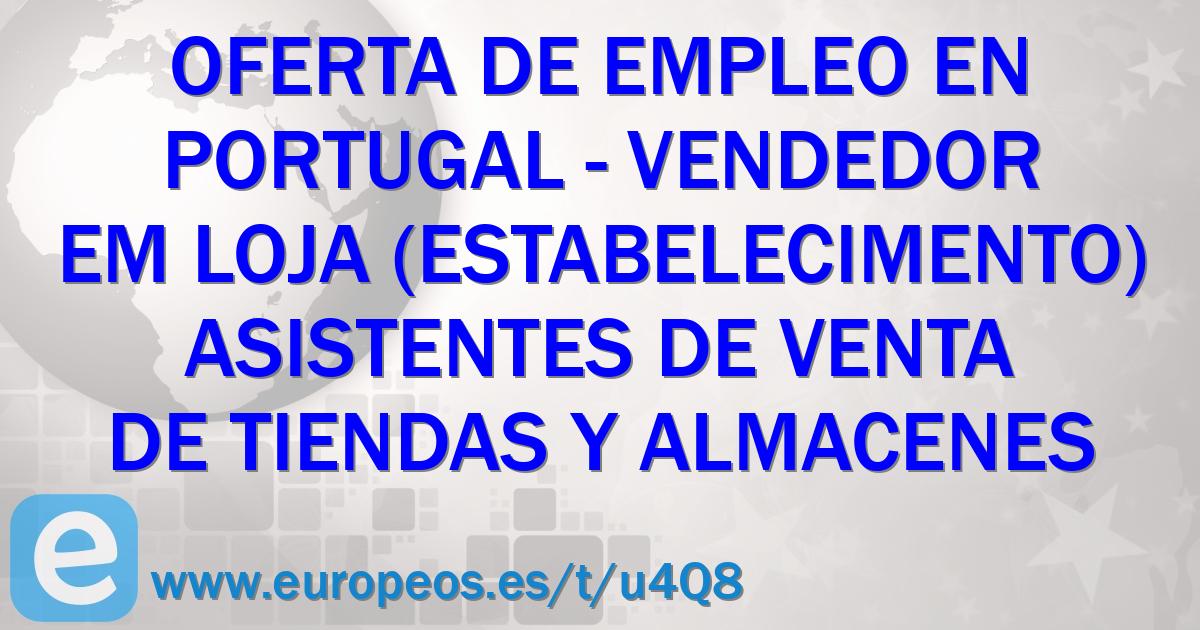 6c4bd32730799 VENDEDOR EM LOJA (ESTABELECIMENTO). Portugal (17 de Noviembre de 2018)